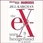 The Ex-Mrs. Hedgefund | Jill Kargman
