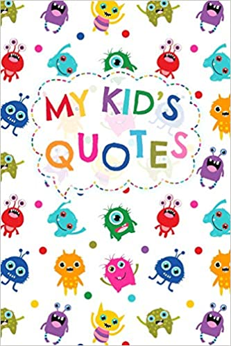 My Kids Quotes Small Keepsake Journal To Keep Track Of All