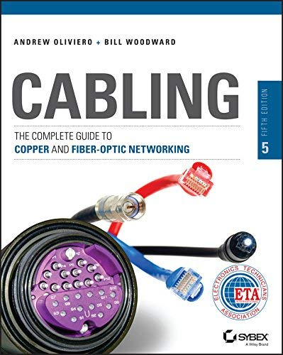 Cabling: The Complete Guide to Copper and Fiber-Optic Networking by Andrew Oliviero (2014-03-10)