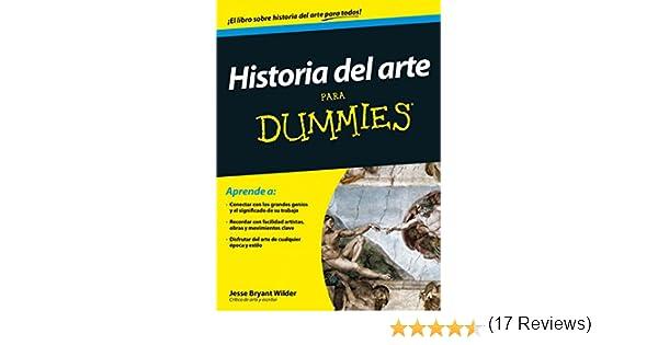 Historia del arte para Dummies eBook: Wilder, Jesse Bryant, García ...