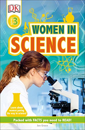 DK Readers L3: Women in Science (DK Readers Level 3) por Jen Green