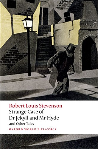 Strange Case of Dr Jekyll and Mr Hyde and Other Tales...