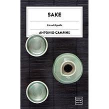 Sake: La seda líquida