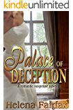 Palace of Deception: A Romantic Suspense Novella