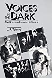 img - for Voices in the Dark: The Narrative Patterns of Film Noir book / textbook / text book