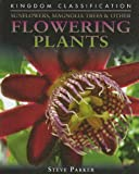 Sunflowers, Magnolia Trees and Other Flowering Plants, Steve Parker, 0756542227