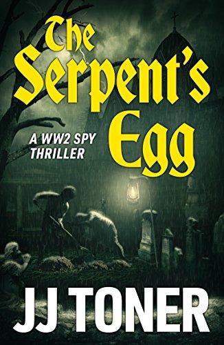 Black Toner Sticks - The Serpent's Egg: WW2 Spy Thriller (The Red Orchestra Book 1)