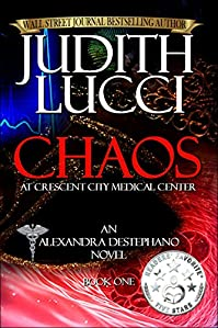 Chaos At Crescent City Medical Center by Judith Lucci ebook deal