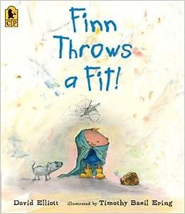 Finn Throws a Fit! by David Elliott (2011-09-13)