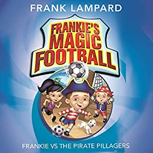 Frankie vs the Pirate Pillagers Audiobook