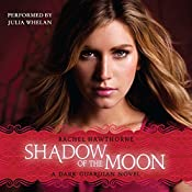Shadow of the Moon: Dark Guardian, Book 4 | Rachel Hawthorne