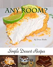Any Room? Simple Dessert Recipes