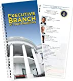 Executive Branch at Your Fingertips, 2013 Edition, , 1879617889