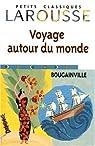 Voyage autour du monde. Bougainville par Bougainville