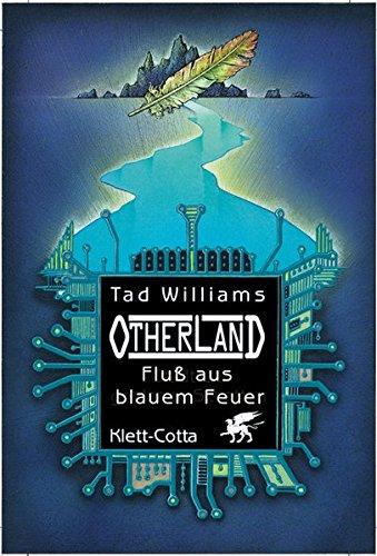 Fluss aus blauem Feuer (Otherland, Band 2)
