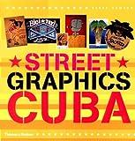 Street Graphics Cuba, Barry Dawson, 0500282692