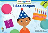 I See Shapes Learn to Read, Math (Learn to Read, Read to Learn Math)