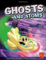 Ghosts And Atoms (Monster