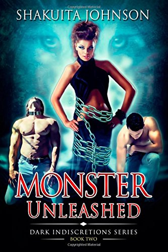 Dark Indiscretions: Monster Unleashed (Volume 2) pdf epub