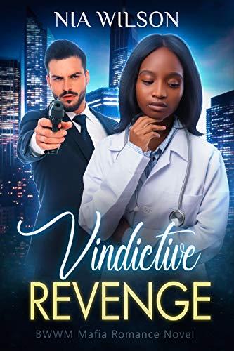 Vindictive Revenge: A BWWM Romance