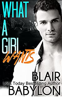 What A Girl Wants by Blair Babylon ebook deal