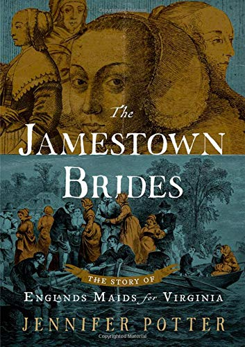 Jamestown Oxford - The Jamestown Brides: The Story of England's