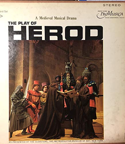 The Play of Herod -A Medieval Musical Drama Vinyl