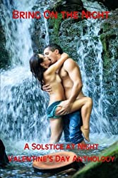 Bring On The Night: A Solstice At Night Valentine's Anthology