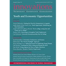 Innovations: Technology, Governance, Globalization 8:1-2 (2013) - Youth and Economic Opportunities