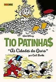 Coleção Carl Barks Volume 4 - Tio Patinhas. As Cidades do Ouro: Coleção Carl Barks Definitiva vol.04