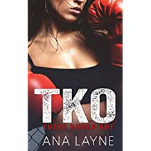 T.K.O.: Total Knock Out (TKO Series Book 1)