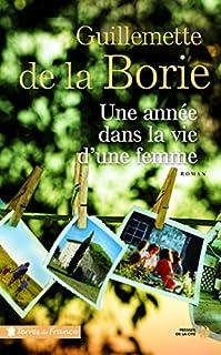 Une année dans la vie d'une femme, La Borie, Guillemette de