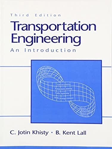 transportation engineering an introduction 3rd edition c jotin rh amazon com Student Solutions Manual Engineering Product Manual