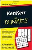 KenKen for Dummies, Consumer Dummies Staff and Tetsuya Miyamoto, 0470616563