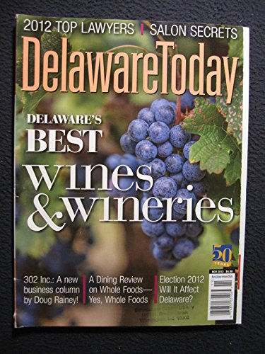 Delaware Today November 2012 - Best Wines and Wineries/ 2012 Top Lawyers/Salon ()