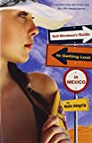 Sofi Mendoza's Guide to Getting Lost in Mexico by Malin Alegria front cover