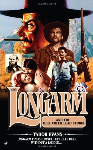 book cover of Longarm and the Hell Creek Lead Storm