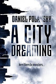 A City Dreaming by Daniel Polansky fantasy book reviews