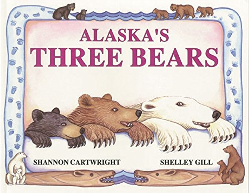 Alaska's Three Bears (PAWS IV) (Alaskas Three Bears)