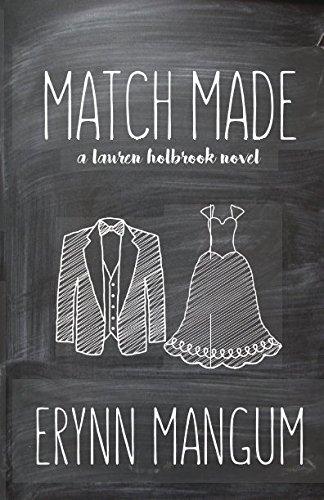 Match Made: A Lauren Holbrook Novel, Book 4 (The Lauren Holbrook Series)