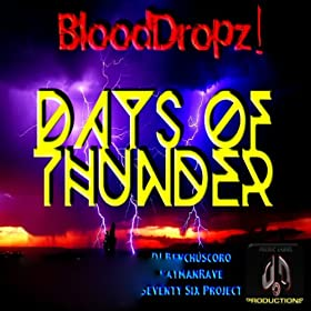 BloodDropz!-Days Of Thunder