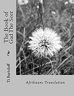 The book of gad the seer afrikaans translation afrikaans edition the book of gad the seer afrikaans translation afrikaans edition by burtzloff fandeluxe Images