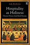 Hospitality as Holiness 9781409403494