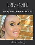 DREAMER: Songs by ColleenieDreams