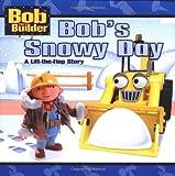 Bob's Snowy Day, Annie Auerbach, 0689845898