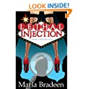 Lethal Injection: A Chick-Lit Mystery Novel