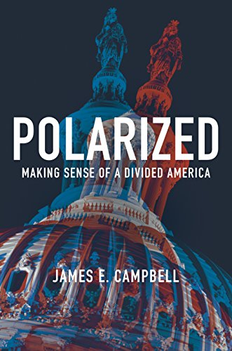 Polarized making sense of a divided america kindle edition by polarized making sense of a divided america by campbell james e fandeluxe Image collections