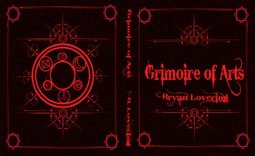 Grimoire Of Arts Kindle Edition By Bryan Lovering Religion