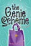 The Genie Scheme, Kimberly K. Jones, 1442403047