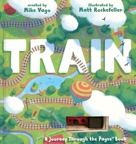 Train: A Journey Through the Pages Book by Workman Publishing (Image #1)